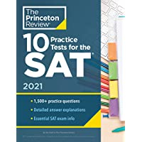 10 Practice Tests for the SAT, 2021 Edition: Extra Prep to Help Achieve an Excellent Score