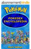 Pokemon: Pokedex Encyclopedia (1-807 Pokdedex Information) (English Edition)