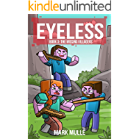 The Eyeless (Book 3): The Missing Villagers (An Unofficial Minecraft Diary Book for Kids Ages 9 - 12 (Preteen)