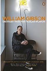Distrust that Particular Flavor Kindle Edition