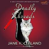 Deadly Threads: A Josie Prescott Antiques Mystery