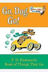 Go, Dog. Go! (Big Bright & Early Board Book) Board book