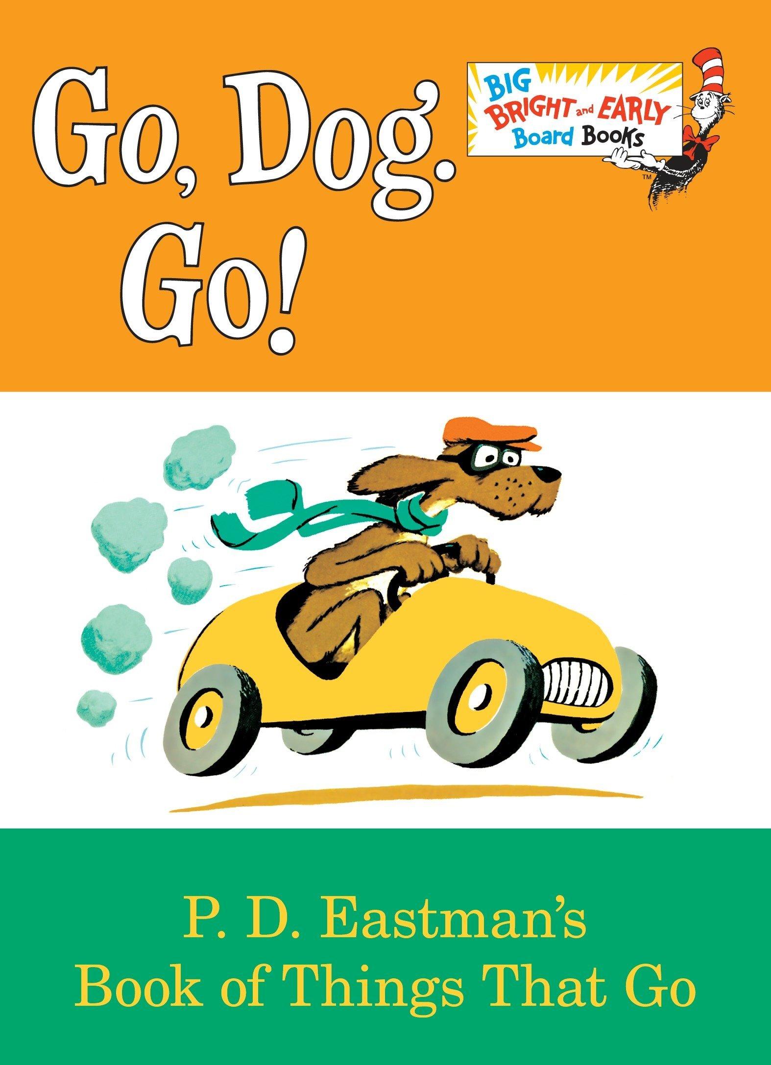 Amazon Com Go Dog Go Big Bright Early Board Book 9780553521092 Eastman P D Books