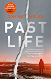 Past Life: the 'gripping, addictive' crime debut of 2019 that everyone is talking about