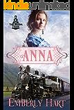Anna (The Bridal Train Book 1)