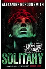Escape from Furnace 2: Solitary Paperback