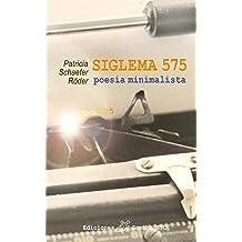 SIGLEMA 575 poesía minimalista (Spanish Edition) Oct 8, 2017