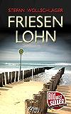 Friesenlohn: Ostfriesen-Krimi (Diederike Dirks ermittelt 4)