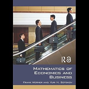 Mathematics of Economics and Business