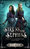 Sirens and Syphons: The Evie Chester Files: Case Two.