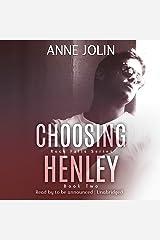Choosing Henley: Rock Falls Series, Book 2