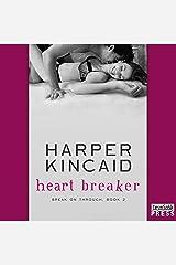 Heart Breaker: Break on Through, Book 2