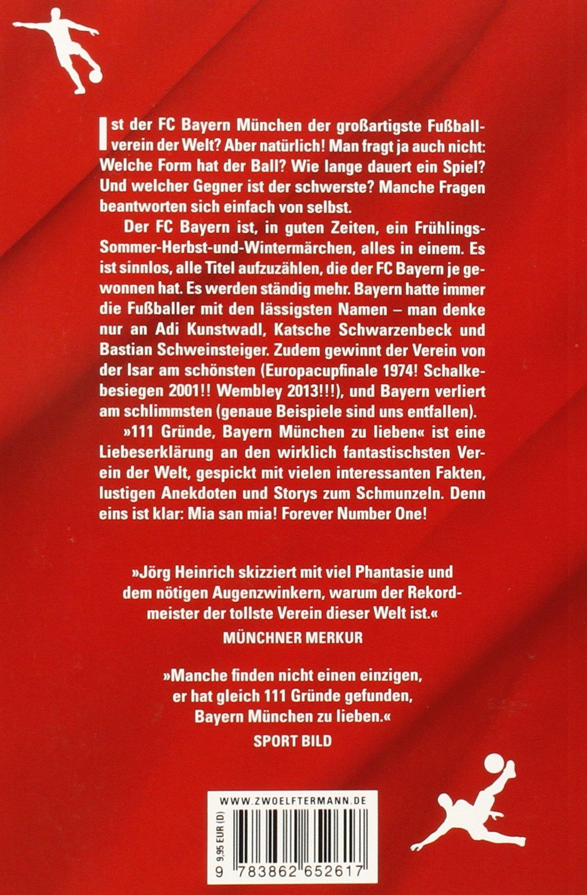 111 Gründe Bayern München Zu Lieben Eine Liebeserklärung