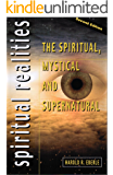 The Spiritual, Mystical, and Supernatural