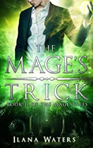The Mage's Trick: Book II of the Mage Tales