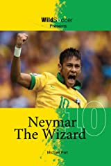 Neymar The Wizard Kindle Edition