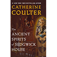 The Ancient Spirits of Sedgwick House (Grayson Sherbrooke's Otherworldly Adventures Book 3)
