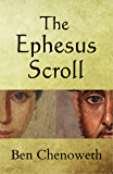 The Ephesus Scroll (Exegetical Histories Book 1)