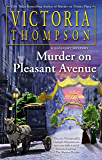 Murder on Pleasant Avenue (A Gaslight Mystery Book 23)