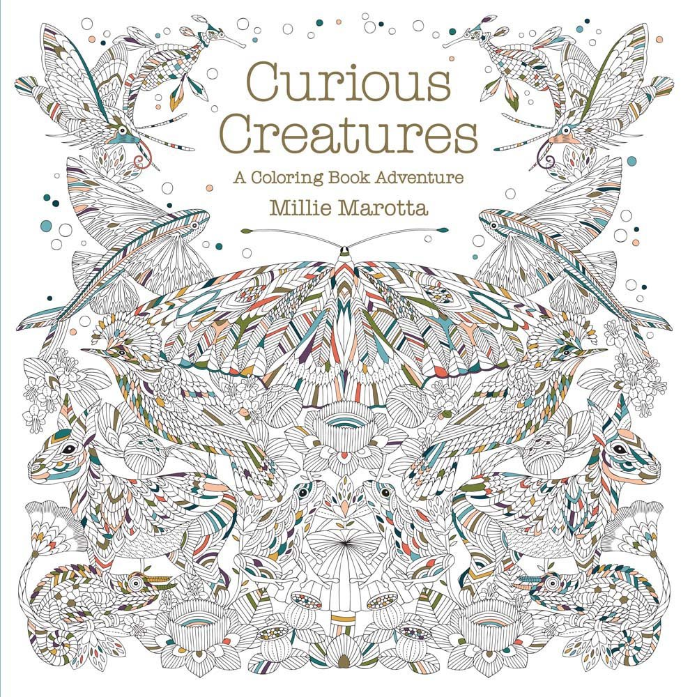 Amazon Curious Creatures A Coloring Book Adventure Millie Marotta Adult 9781454709923 Books