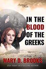 In The Blood Of The Greeks (Intertwined Souls Series Book 1) Kindle Edition