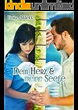 Dein Herz und meine Seele (German Edition)
