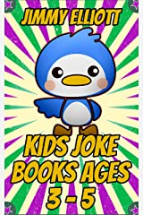 Kids Joke Book Ages 3-5: Game for Boys, Girls, Kids and Teens - Joke Book Contest Game for Boys and Girls Ages 6, 7, 8, 9, 10, 11 & 12 Kindle Edition