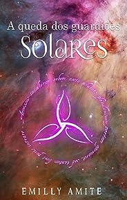 A queda dos guardiões solares (Doze Mundos Livro 9)