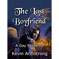 The Lost Boyfriend: A Gay Romance (Gay Perfomance Book 2) (English Edition)