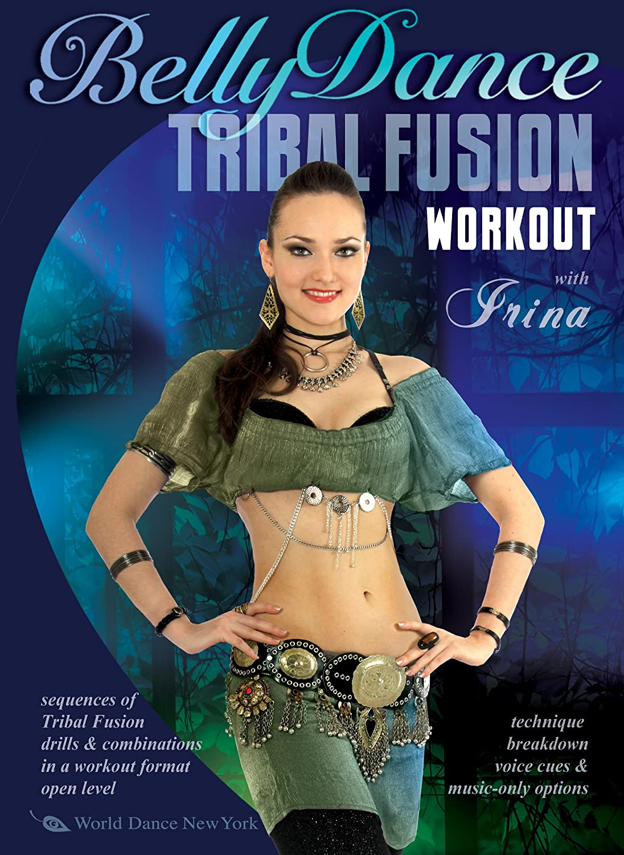 The Tribal Fusion Bellydance Workout with Irina, Intermediate Belly Dance Irina Akulenko World Dance New York Stratostream Instructional / Educational