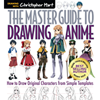 The Master Guide to Drawing Anime: How to Draw Original Characters from Simple Templates (English Edition)