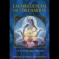 Las frecuencias de los chakras: El tantra del sonido (Spanish Edition) book cover