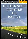 Le dernier périple de Paulo.