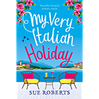 My Very Italian Holiday: The perfect feel good romantic comedy