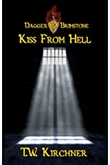 Kiss from Hell (Dagger & Brimstone Book 3) Kindle Edition