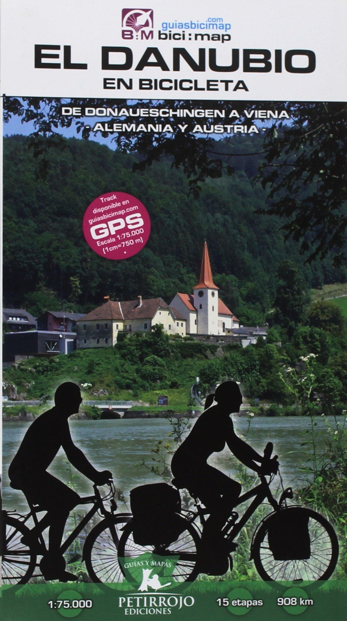 El Danubio en bicicleta: de Donauechingen a Viena (Bici:map) Tapa blanda – 4 jul 2018 Valeria Horvath Mardones Bernard Datcharry Tournois Petirrojo Ediciones 8494668757
