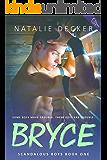 Bryce (Scandalous Boys Book 1)
