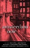 Amsterdam Noir (Akashic Noir)