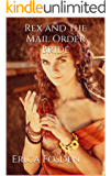 Rex and the Mail Order Bride