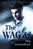 The WAG and The Scoundrel (Gray Fisher Book 1)