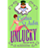 Unlucky: The Case Files of Dr. Matilda Schmidt, Paranormal Psychologist #2