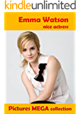 Emma Watson nice actress: pictures mega collection (English Edition)