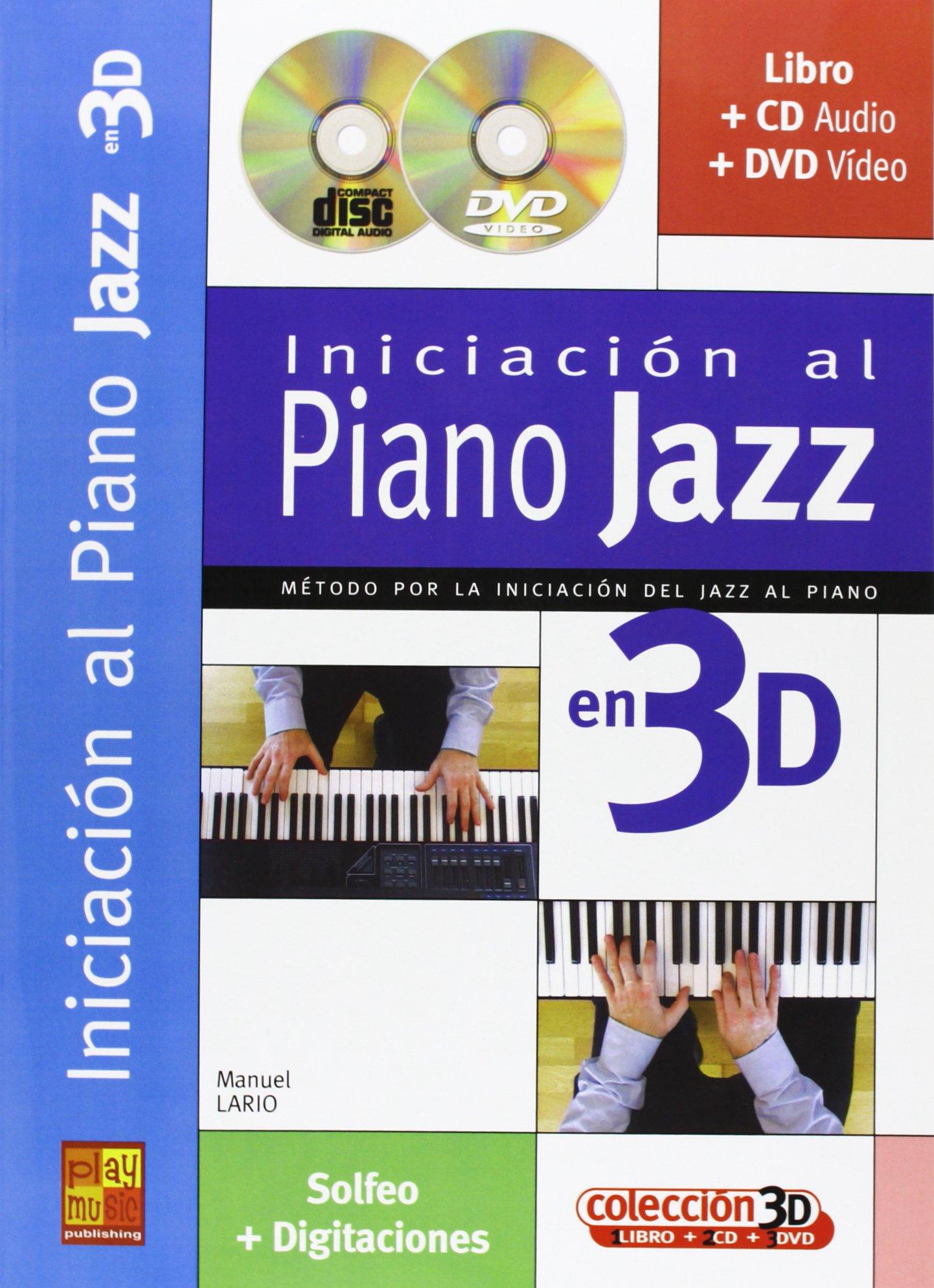 Iniciación al Piano Jazz en 3D (Play Music España): Amazon.es: Lario, Manuel, Piano: Libros