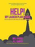 Help! My Launch Plan Sucks (Help! I'm an Author Book 3)