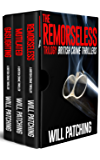 The Remorseless Trilogy: British Crime Thrillers Books 1-3 (Doc Powers & D.I. Carver Investigate)