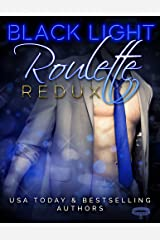 Black Light: Roulette Redux (Black Light Series Book 7) Kindle Edition