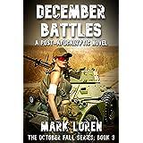 DECEMBER BATTLES (October Fall series Book 3)