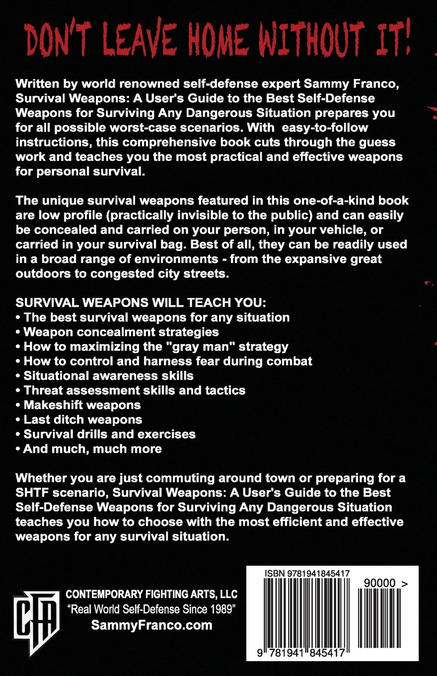 Buy Survival Weapons: A User's Guide to the Best Self-Defense Weapons for  Any Dangerous Situation Book Online at Low Prices in India | Survival  Weapons: A ...
