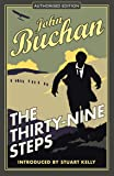 The Thirty-Nine Steps: Authorised Edition (The Richard Hannay Adventures)