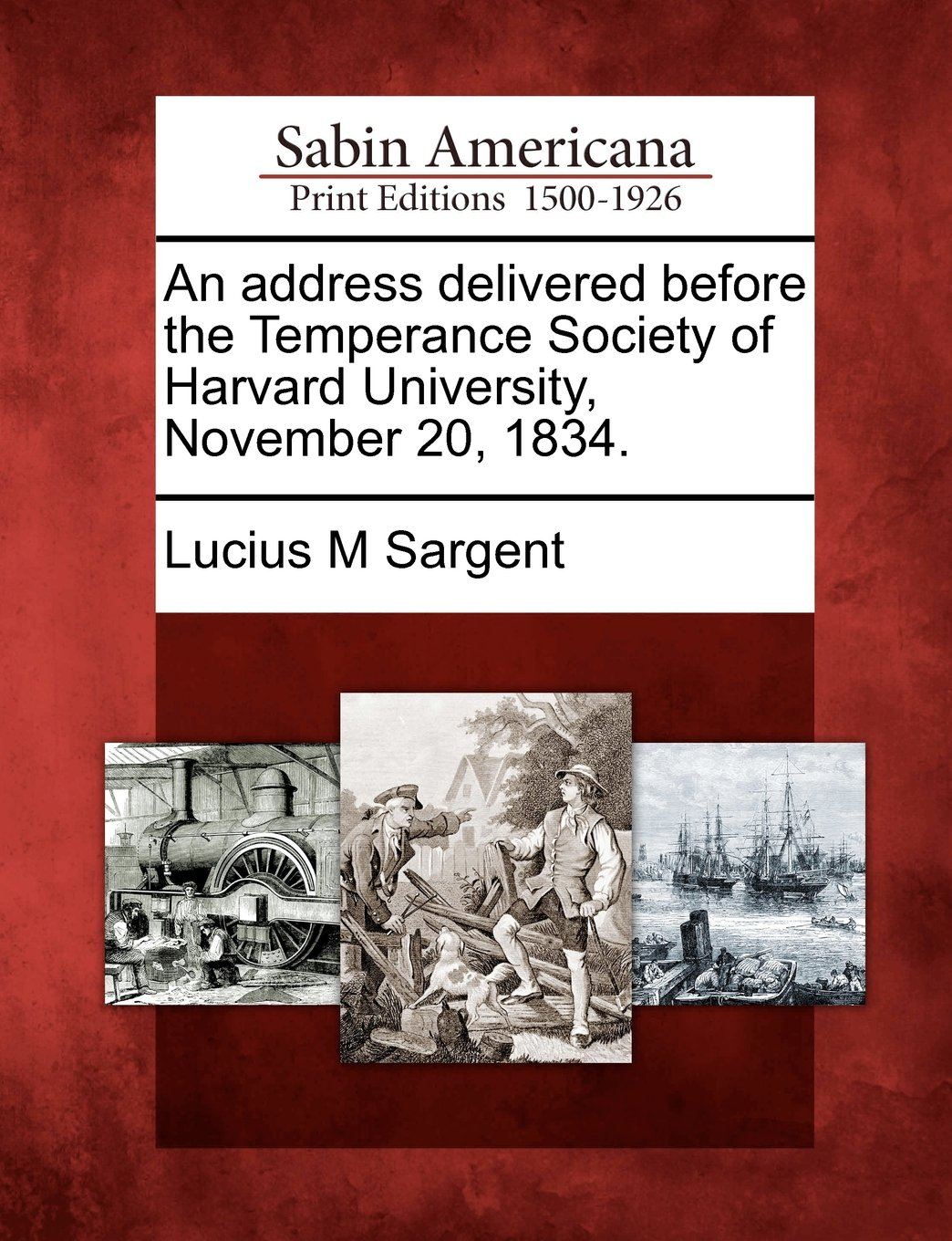 Read Online An address delivered before the Temperance Society of Harvard University, November 20, 1834. pdf